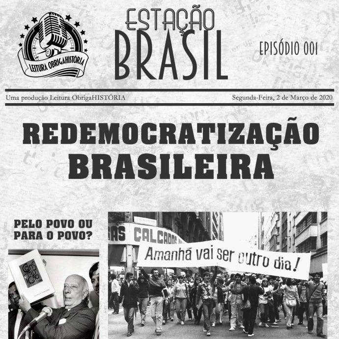 REDEMOCRATIZAÇÃO BRASILEIRA